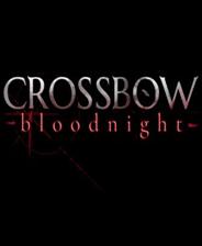 弩弓:血夜 v1.0