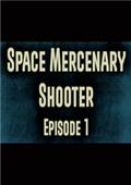 Space Mercenary Shooter