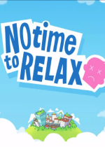 焦头烂额No Time to Relax v1.0