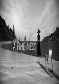 A Fine Mess中文版